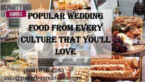Top Wedding Foods Around the World