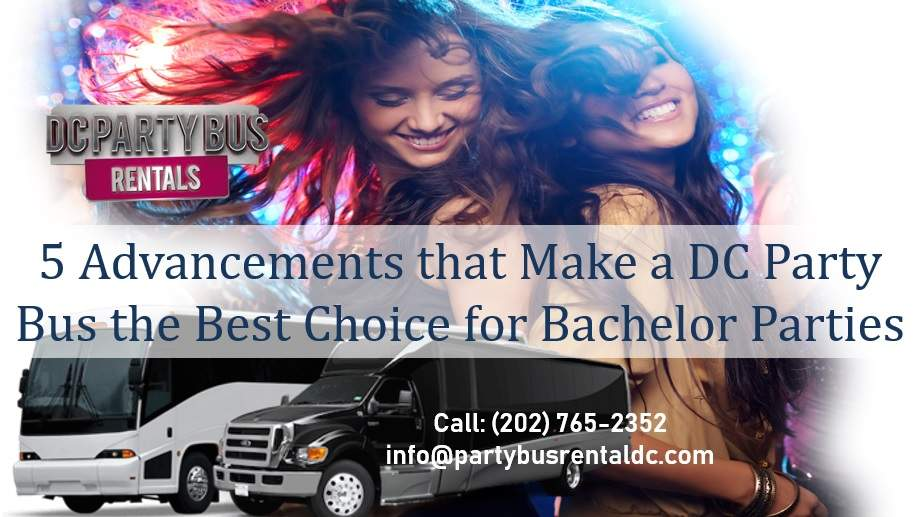 5 Simple Reasons Nothing Can Beat a DC Party Bus for a Bachelor Party