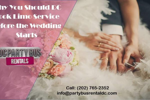 Booking DC Limo Service Before the Wedding Can Save You Time and Money